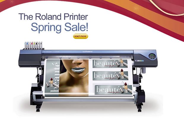 This is the Roland Printer Spring Sale.